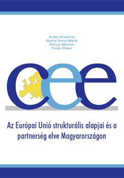 Az Európai Unió strukturális alapjai és a partnerség elve Magyarországon