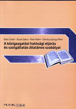 A közigazgatási hatósági eljárás és szolgáltatás általános szabályai
