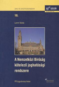 A nemzetközi Bíróság kötelező joghatósági rendszere