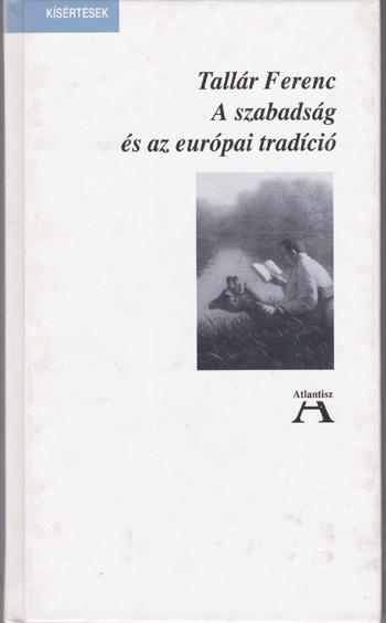 A szabadság és az európai tradíció