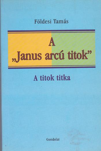 "A ""Janus arcú titok"""