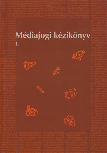 Médiajogi kézikönyv I-II.