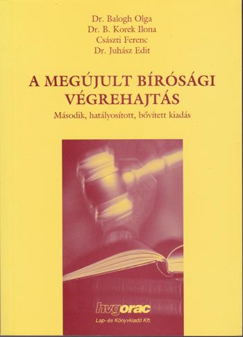 A megújult bírósági végrehajtás
