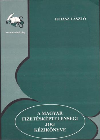 A magyar fizetésképtelenségi jog kézikönyve