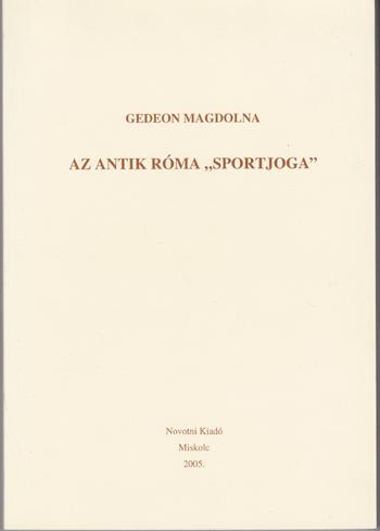 """Az antik Róma """"sportjoga"""""""