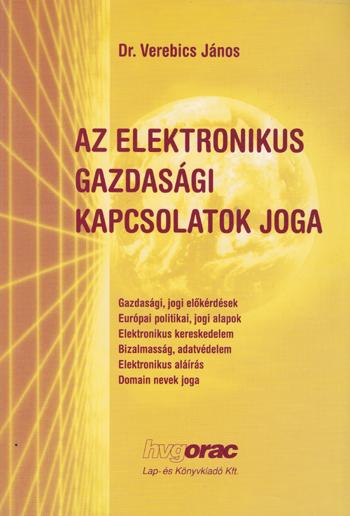 Az elektronikus gazdasági kapcsolatok joga