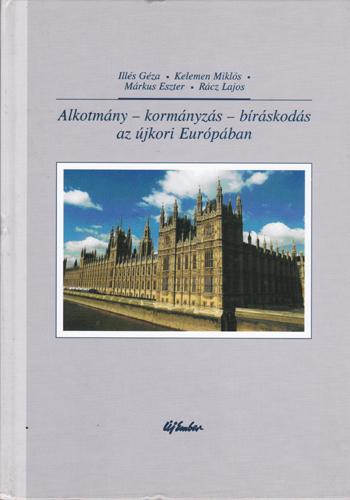 Alkotmány-kormányzás-bíráskodás az újkori Európában