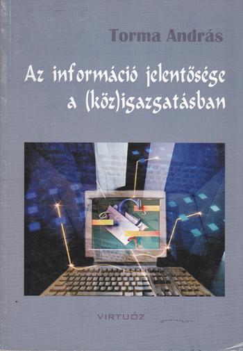 Az információ jelentősége a /köz/igazgatásban