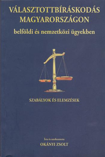 Választottbíráskodás Magyarországon